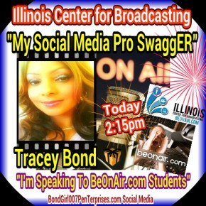 wpid-TraceyBond-My-Social-Media-Pro-SwaggER-Social-Media-Speaking-to-BeOnAir.com-students-at-the-Illinois-Center-for-Broadcasting-August-7th-2013-at-215pm-Bond-007-PenTerprises.jpg